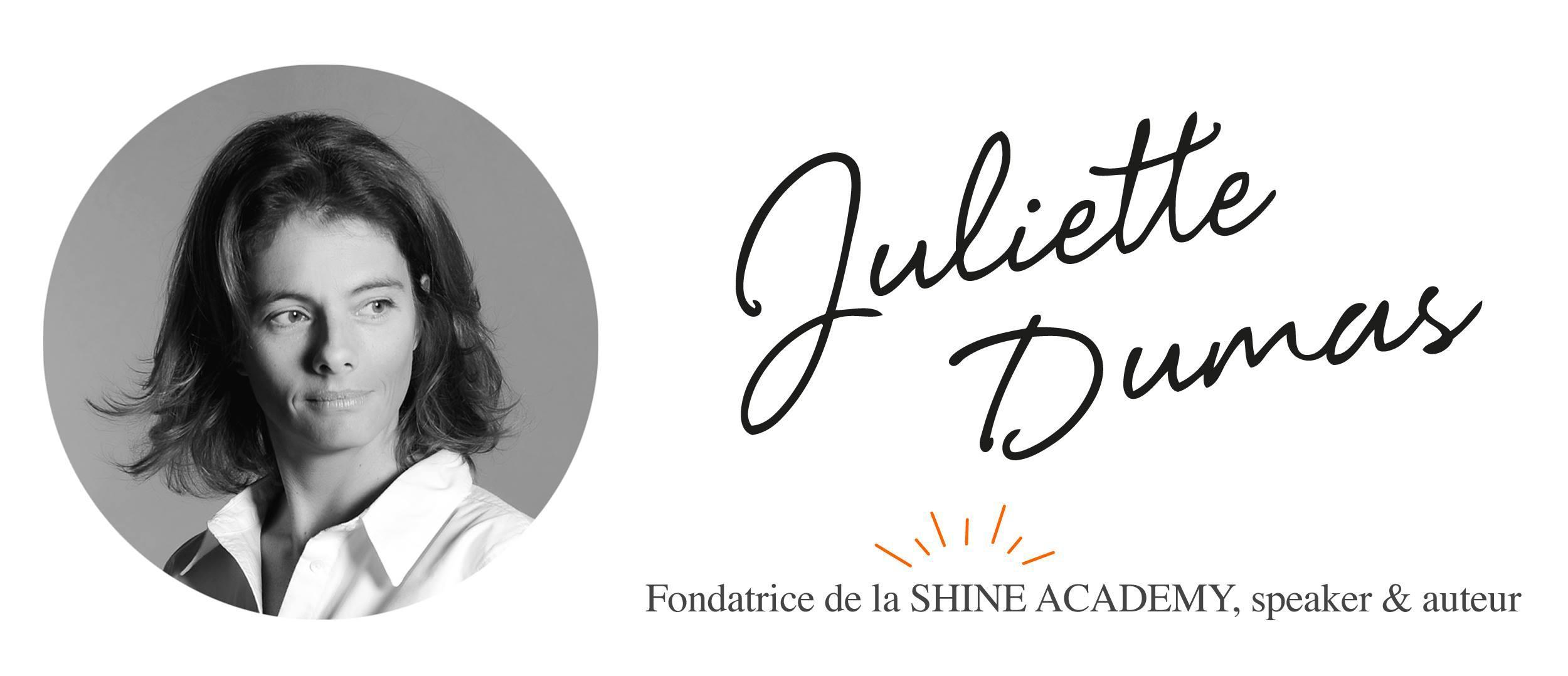Juliette Dumas : la Shine Academy - Cultiver sa force intérieure